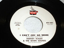 Harvey Scales & the 7 Sounds:  I Can't Cry No More / Broadway Freeze [Unplayed]