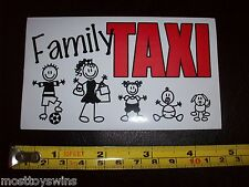 """BUMPER STICKER:""""Family Taxi"""" DECAL Mothers to be Children Fun Times School Kids"""