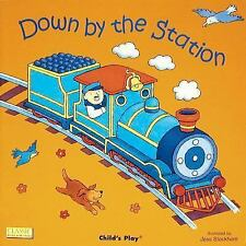 Classic Books with Holes Big Book: Down by the Station by Jess Stockham...