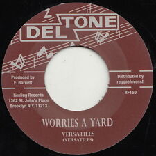 ** VERSATILES  WORRIES A YARD  UNDENIABLY COLOSSAL BOSS REGGAE ANTHEM!!!