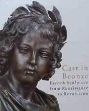 BOEK/LIVRE : French Sculpture from Renaissance to Revolution (franse brons beeld