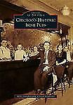 Chicago's Historic Irish Pubs (Images of America Series) by Danahey, Mike, Hant