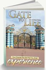 Gate to Life, You Chose the Life That You Shall Experience (2014, Paperback)
