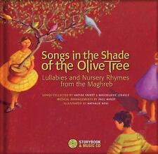 Songs in the Shade of the Olive Tree: Lullabies and Nursery Rhymes from the Magh