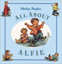 All about Alfie by Shirley Hughes (1997, Hardcover)