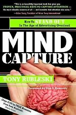Mind Capture: How to Stand Out in the Age of Advertising Overload, Rubleski, Ton