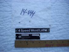 "Name & Model/Serial Number Plates  from 11"" Delta Rockwell Wood Lathe #46-111"