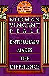 Enthusiasm Makes the Difference, Peale, Norman Vincen, Good Book