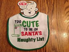 Baby Bib Too Cute To Be On Santa's Naughty List White Green Trim By Baby Talk