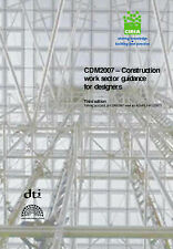 CDM2007 - Construction Work Sector Guidance for Designers (CIRIA) by Ove Arup &