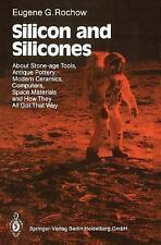 Silicon and Silicones: About Stone-age Tools, Antique Pottery, Modern -ExLibrary