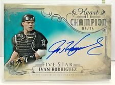 Ivan Rodriguez 2016 Topps Five Star Heart of a Champion Autograph Auto #'d 9/25
