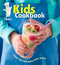 Pillsbury Kids Cookbook: Food Fun for Boys and Girls (Pillsbury Cooking) Pillsb