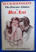 1946 THE PRIVATE AFFAIRS BEL AMI by Guy DeMaupassant 1st Avon Paperback VG+
