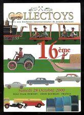 COLLECTOYS  16 eme  vente de jouets anciens     28 octobre 2000