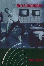 Merce Cunningham: The Modernizing of Modern Dance-ExLibrary