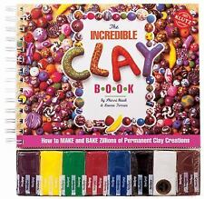 The Incredible CLAY Book by Haab & Torres How To Instruction Craft