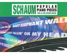 John W. Schaum Popular Piano Pieces: Pre-A -- The Green Book by Alfred...