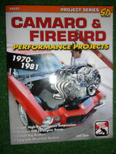 Camaro and Firebird Performance Projects DIY MODIFICATION MANUAL 2nd Gen 1970-81