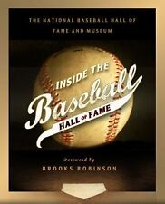 Inside the Baseball Hall of Fame Book 1st Edition Brooks Robinson History Fan