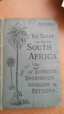 The Guide to South Africa for Tourists etc. Brown & Brown 1903-4 Ed. maps RARE