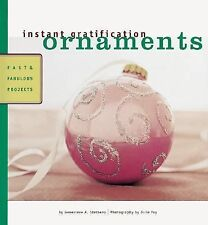 Ornaments : Fast and Fabulous Projects by Genevieve A. Sterbenz (2001,...