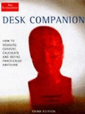 The Economist Desk Companion: How to Measure, Convert, Calculate and Define