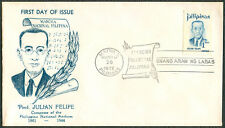 1972 PROF. JULIAN FELIPE Composer Of PHILIPPINE NATIONAL ANTHEM First Day Cover