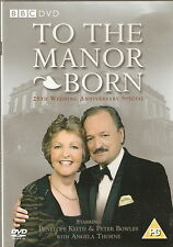 TO THE MANOR BORN - 25th Anniv Special. Penelope Keith, Peter Bowles (DVD 2008)
