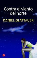 Contra el viento del norte (Spanish Edition)-ExLibrary