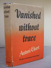 Vanished Without Trace - Seven Years in Soviet Russia by Antoni Ekart HB DJ 1954