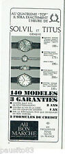 PUBLICITE ADVERTISING 115  1964   les  montres Suisses SOLVIL & TITUS