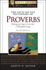 The Facts on File Dictionary of Proverbs Facts on File Writer's Library)