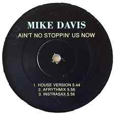 "MIKE DAVIS - Ain't No Stoppin' Us Now (12"") (G/NM)"