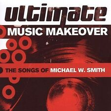 Ultimate Music Makeover: Songs of Michael W Smith, Ultimate Makeover, Good