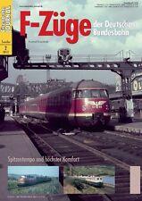 Eisenbahn Journal - F-Züge der Deutschen Bundesbahn - 2-2012 Sonderausgabe