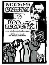What Is Marxism All About? : A Street Guide for Revolutionaries on a Move by...