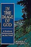 In the Image of God: A Feminist Commentary on the Torah, Antonelli, Judith S., G