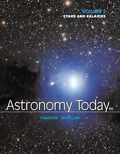 Astronomy Today Volume 2 : Stars and Galaxies by Steve McMillan and Eric...