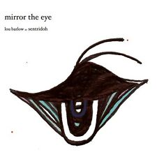 Mirror The Eye - Lou Barlow (2007, CD NEUF)