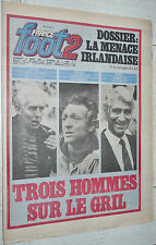 FRANCE FOOT 2 N°207 1982 FOOTBALL ROCHER ASSE VINCENT BORELLI PSG ABBES IRLANDE