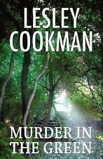 LESLEY COOKMAN ___ MURDER IN THE GREEN ___ BRAND  NEW ___ FREEPOST UK