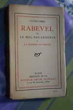 RABEVEL OU LE MAL DES ARDENTS par LUCIEN FABRE éd.NOUVELLE REVUE FRANCAISE 1923