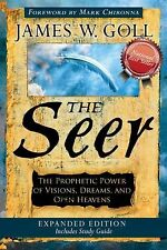 The Seer Expanded Edition: The Prophetic Power of Visions, Dreams, and Open Heav