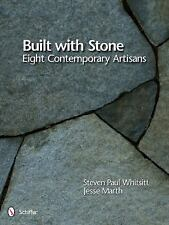 2011-11-28, Built With Stone: Eight Contemporary Artisans, Jesse Marth, Steven P