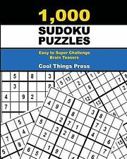 1,000 Sudoku Puzzles: Easy to Super Challenge Brain Teasers by Cool Things...