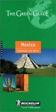 Michelin THE GREEN GUIDE Mexico Guatemala Belize, 2nd (THE GREEN GUIDE-ExLibrary