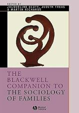 Wiley Blackwell Companions to Sociology: The Blackwell Companion to the...