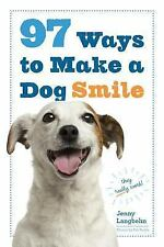 97 Ways to Make a Dog Smile by Jenny Langbehn (2015, Paperback, New Edition)