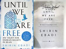 Shirin Ebadi~SIGNED & DATED~Until We Are Free~1st/1st + Photos!